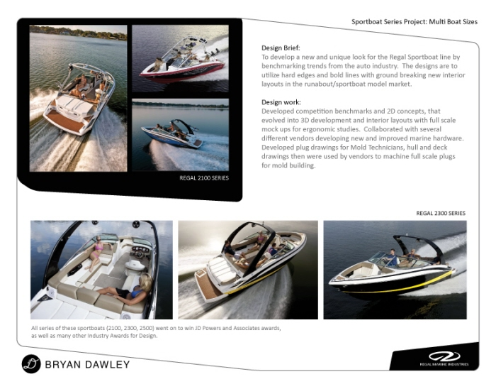 strategy at regal marine Regal marine's strategy is to focus on constant innovation, high quality, and good value for the money with sales through effective dealers lo 21.