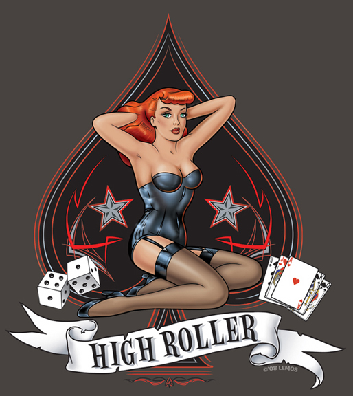 pin up designs. High Roller Pin Up-© Mike