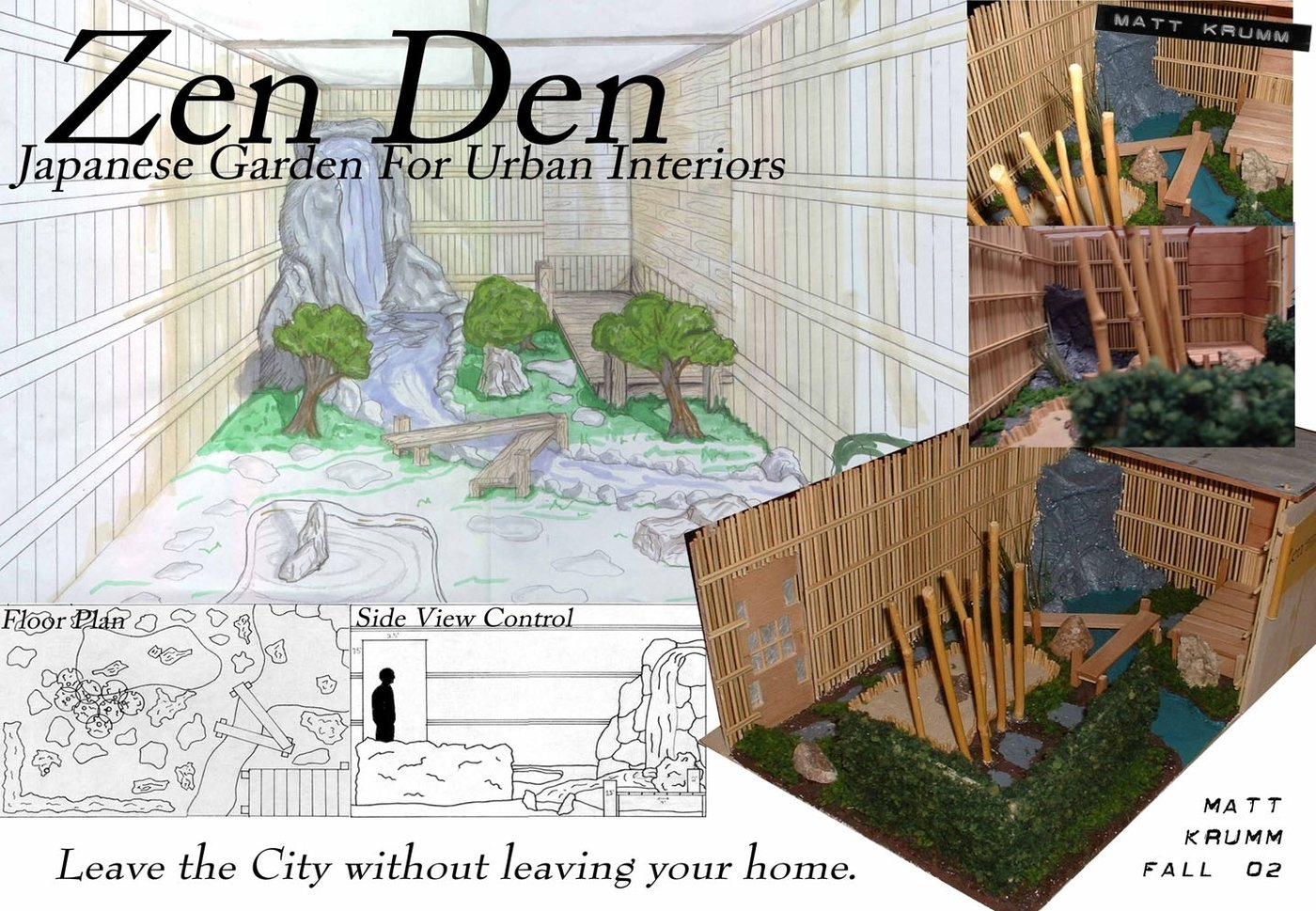 Undergrad art and design by matt krumm at for Interior zen garden