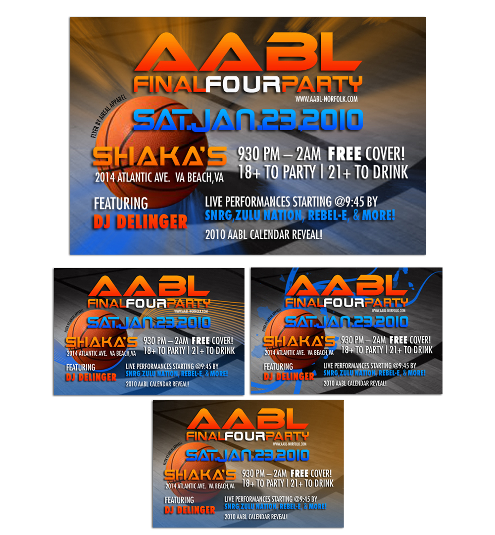 flyers by lorna bautista at com aabl final four party these flyers were created in adobe photoshop four designs were created the top flyer as the chosen design