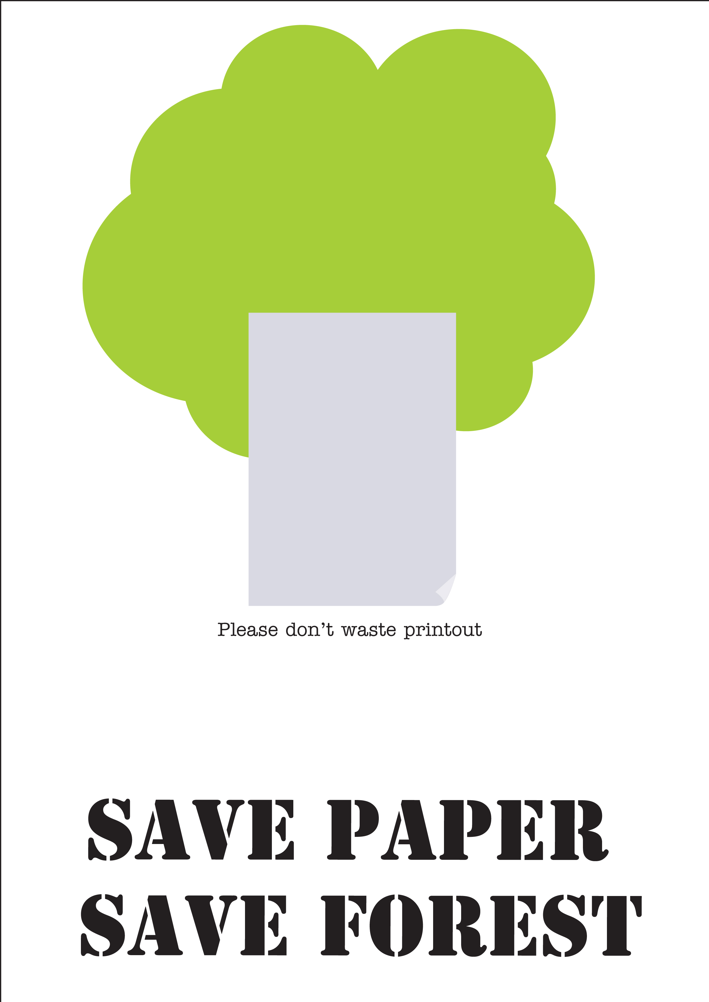 save paper Paper and alternative materials like parchment were once very rare and precious materials today, we use paper almost everywhere or rather – wherever it cannot be replaced by plastic production of either material is a burden on the environment, although paper – typically made from wood, is.