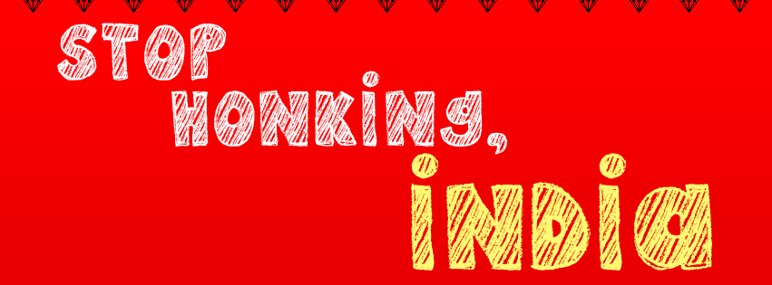 Stop Honking India.