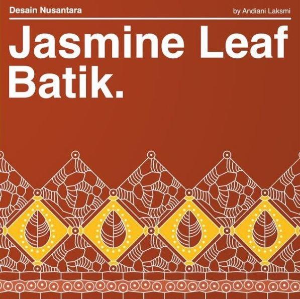 Jasmine Leaf Batik By Andiani Laksmi At Coroflot Com