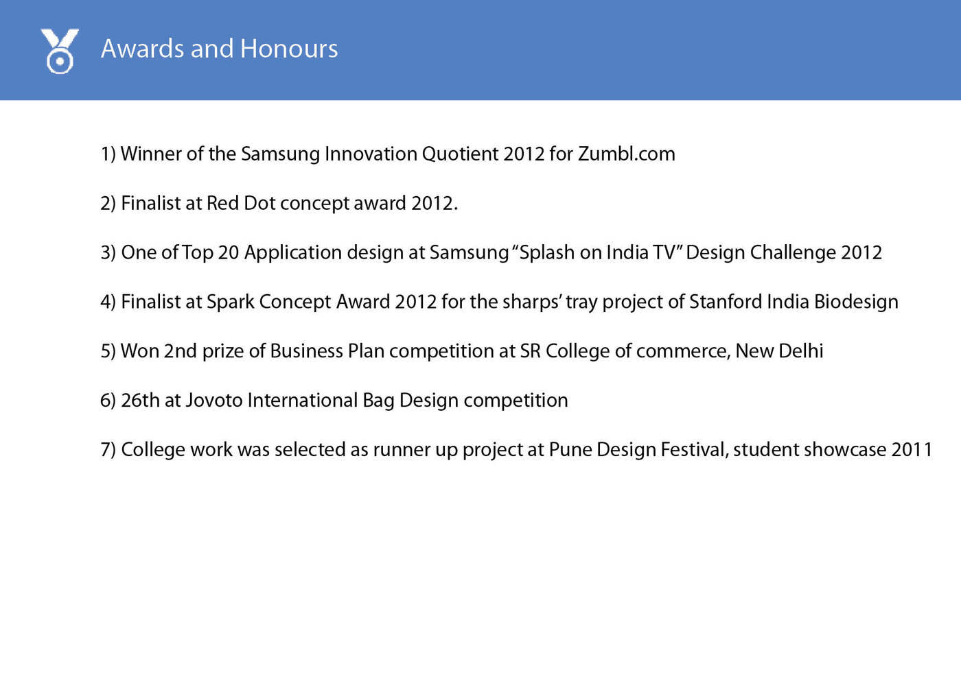 Awards and Honours by Vishal Agale at Coroflot com