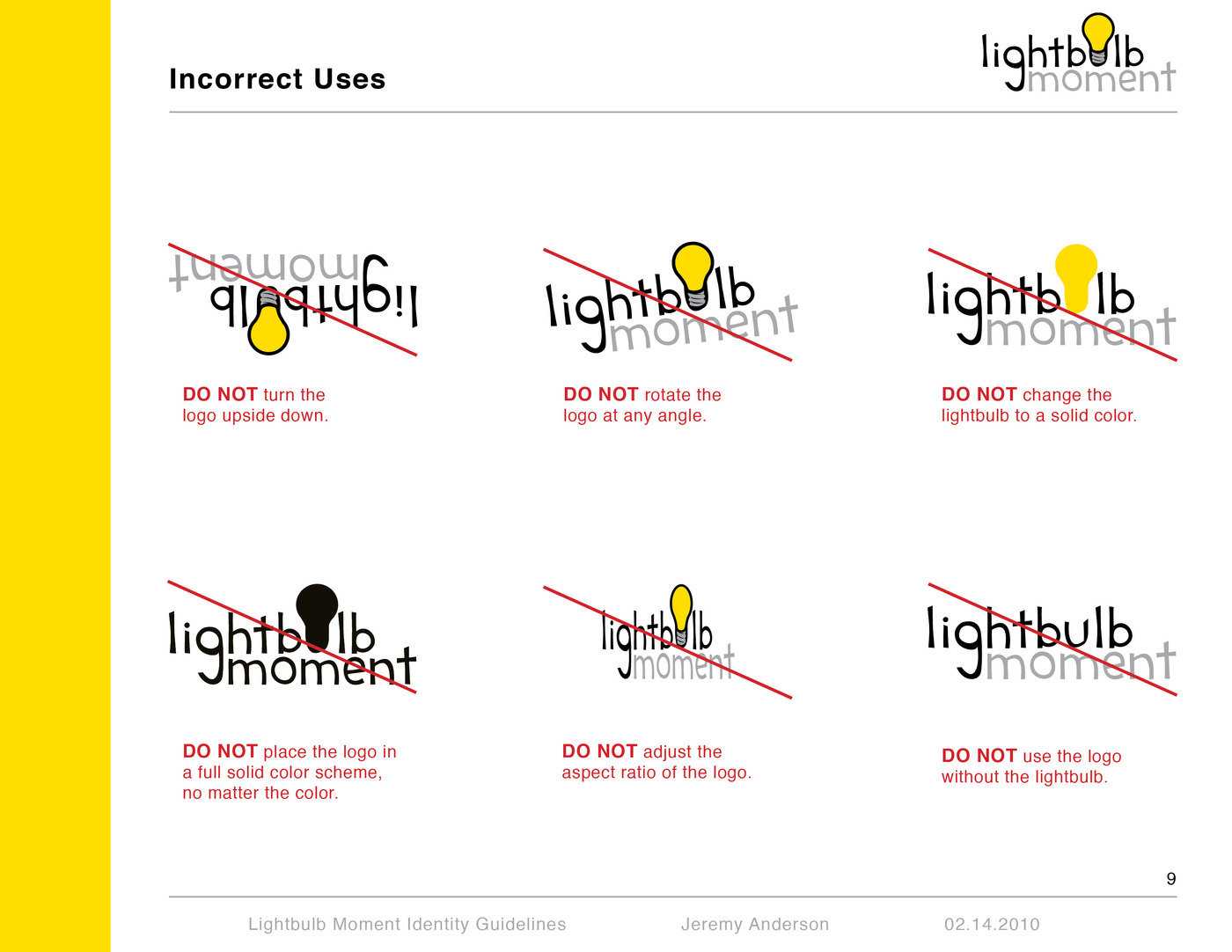 lightbulb moment branding and identity by jeremy anderson at rh coroflot com Corporate Brand Guidelines.pdf Brand Strategy