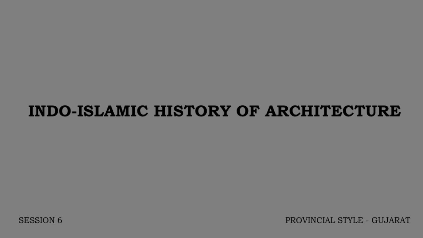 humanities indo islamic architecture session 6 by architectural web